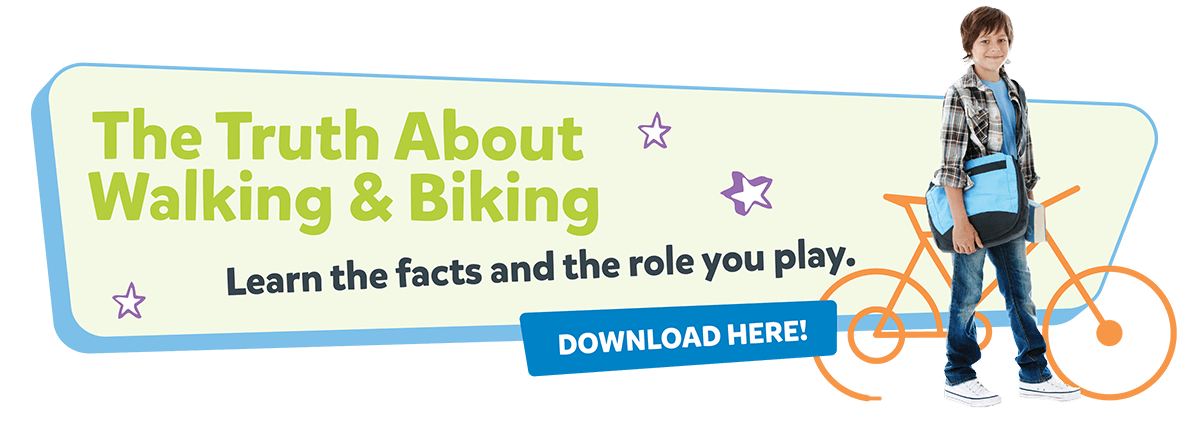 The Truth About Walking and Biking. Learn the facts and the role you play. Download Here!